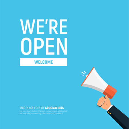 We are open again. Reopening after coronavirus pandemic concept. Welcome back. Businessman holds megaphone. Design template opening your business. Vector illustration in flat style.