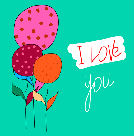 Postcard I love you. Flowers. Moderate cyan - lime green background. Vector. Illustration