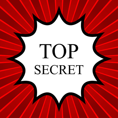 top secret: Comic book explosion with text Top Secret