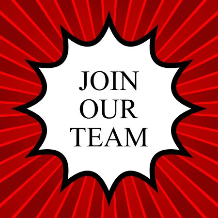 join our team: Comic book explosion with join our team