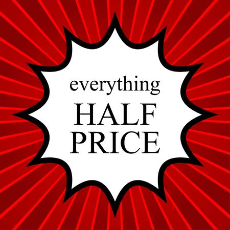 half price: Comic book explosion with text everything half price Illustration