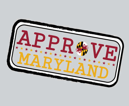 Vector Stamp for Approve logo with Maryland Flag in the shape of O and text Maryland. Grunge Rubber Texture Stamp of Approve from Maryland. 일러스트