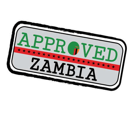 Vector Stamp of Approved  with Zambia Flag in the shape of O and text Zambia. Grunge Rubber Texture Stamp of Approved from Zambia.