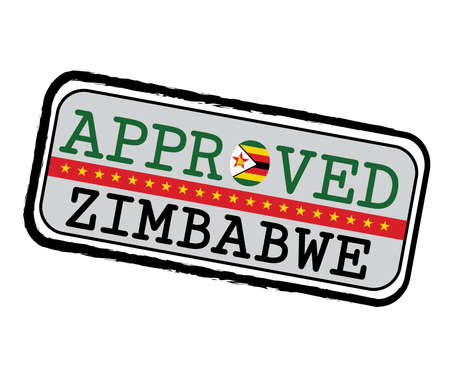 Vector Stamp of Approved  with Zimbabwean Flag in the shape of O and text Zimbabwe. Grunge Rubber Texture Stamp of Approved from Zimbabwe.