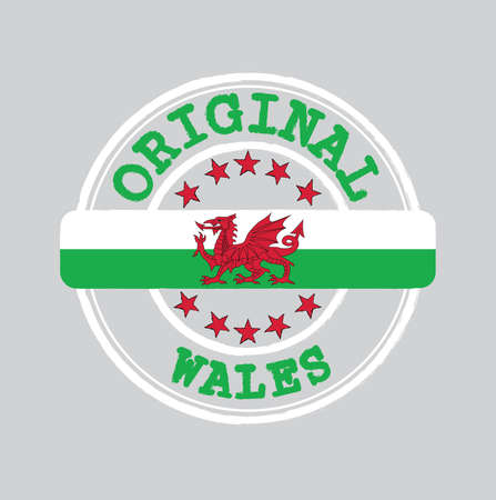 Vector Stamp of Original  with text Wales and Tying in the middle with nation Flag. Grunge Rubber Texture Stamp of Original from Wales.