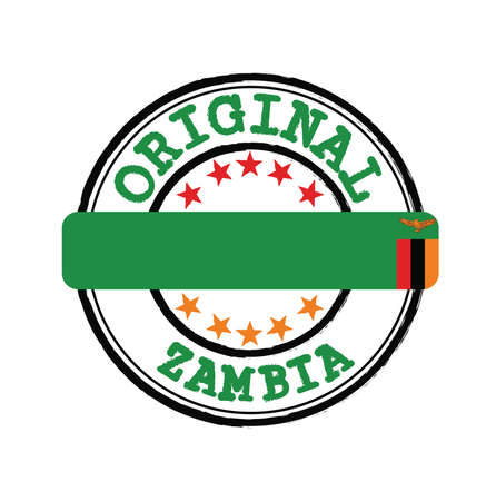 Vector Stamp of Original  with text Zambia and Tying in the middle with nation Flag. Grunge Rubber Texture Stamp of Original from Zambia.