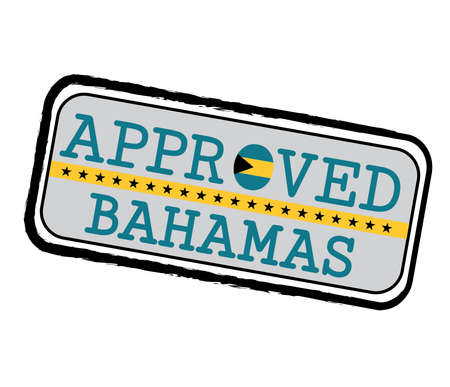 Vector Stamp of Approved  with Bahamas Flag in the shape of O and text Bahamas. Grunge Rubber Texture Stamp of Approved from Bahamas. Ilustração