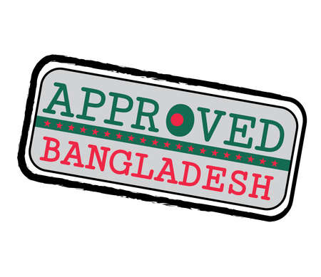 Vector Stamp of Approved  with Bangladesh Flag in the shape of O and text Bangladesh. Grunge Rubber Texture Stamp of Approved from Bangladesh.