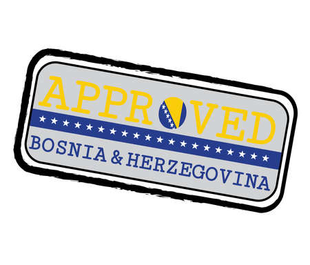 Vector Stamp of Approved  with Bosnia Flag in the shape of O and text Bosnia and Herzegovina. Grunge Rubber Texture Stamp of Approved from Bosnia and Herzegovina. Ilustração
