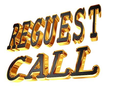 the requirement: Gold text Request a call on a white background