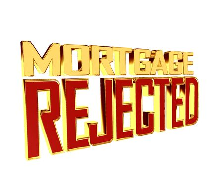Text with golden letters mortgage rejected on a white background