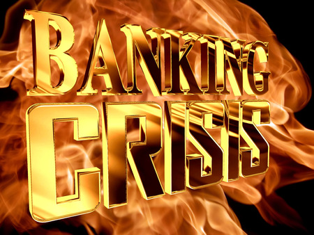 stock predictions: Golden Text banking crisis on the background of a flame of fire Stock Photo