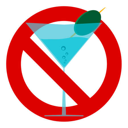 In a Martini glass with an olive. A prohibitory sign, stop, no. Alcohol is banned. No Drinking