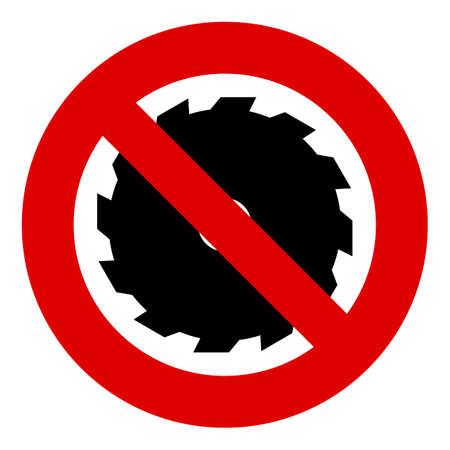 ban sign: Circular saw icon. Stop or ban sign. Cutting disk sign, Woodworking sawblade symbol. Prohibition red symbol.