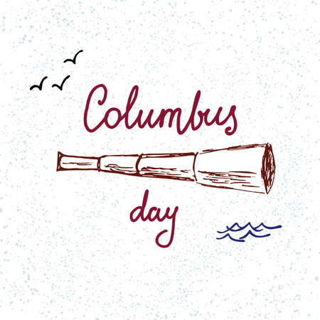 Columbus Day. Illustration with hand-drawn lettering and telescope.
