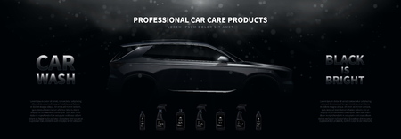 Professional car wash products ads banner template. Vector illustration with shining silhouette of car on black background with light beams and effect bokeh. Bottles with different  washing products.
