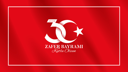 Banner of 30 august Victory Day Turkey. Zafer bayrami label with turkish flag. Vector illustration. Translation: August 30, Victory Day, Happy Birthday.