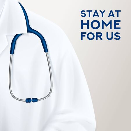Stay at home for us background. Doctor stands with stethoscope on light background. Quarantine campaign to prevent spread of COVID-19 coronavirus outbreak. Vector illustration. Global viral pandemic. Ilustracja