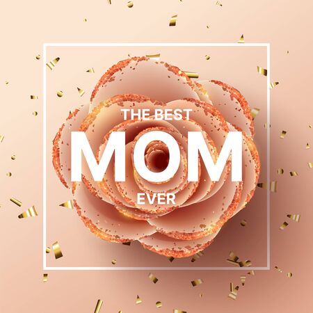 Happy Mothers Day background template. Holiday greeting card with realistic 3d gentle flower with golden sand. Vector illustration with paper pink rose and gold confetti.