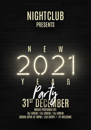 2021 Happy New Year party poster. Realistic bright neon number on brick wall. Concept of holiday banner with glowing text. Vector illustration. Invitation to nightclub.