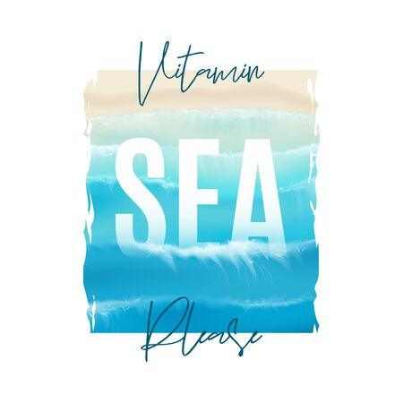 T-shirt print design template. Aerial view on foamy sea waves splashing on sandy coast. Summer ocean waves. Vector illustration. T-shirt print design with typography slogan.
