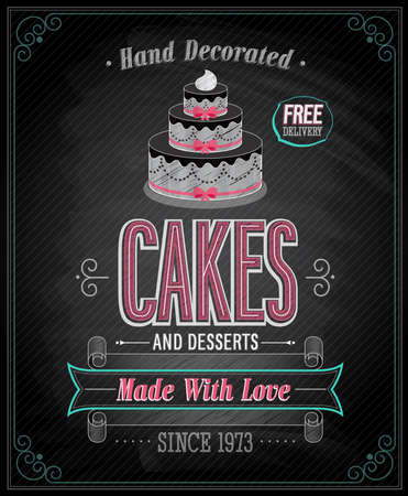 Cakes Poster - Chalkboard. Vector illustration. Vector