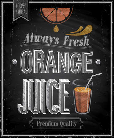 ビンテージ: ヴィンテージ オレンジ ジュース - 黒板。ベクトル イラスト。