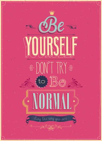 """zelf doen: Vintage """"Be Yourself"""" Poster. Vector illustratie. Stock Illustratie"""