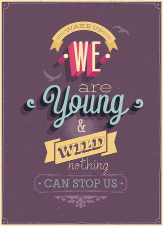"""Vintage """"Nous sommes jeunes"""" affiche. Vector illustration. Illustration"""