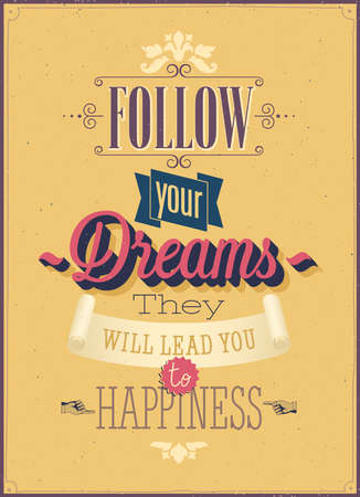 Vintage Follow your Dreams Poster. Vector illustration. Çizim