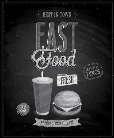 Vintage Fast Food Poster - Chalkboard. Vector illustration. Illustration