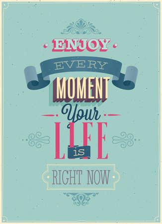 postcard design: Vintage Enjoy every moment Poster. Vector illustration.
