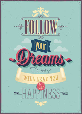 Vintage Follow your Dreams Poster. Vector illustration. Иллюстрация