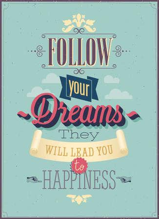 """Vintage """"Volg je dromen"""" Poster. Vector illustratie. Stock Illustratie"""