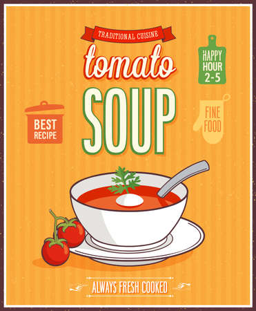 soup: Vintage Tomato Soup Poster - Vector illustration.