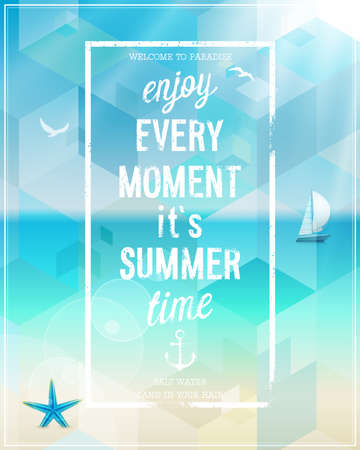 every: Enjoy every moment poster with beach background. Vector illustration.