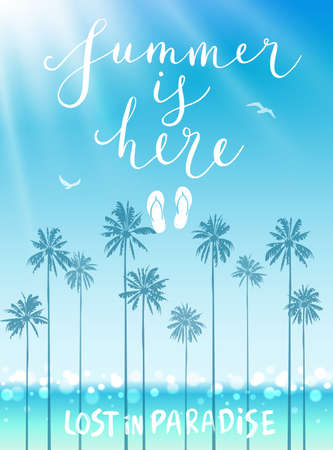 Summer is here poster with handwritten calligraphy. Vector illustration. Vectores
