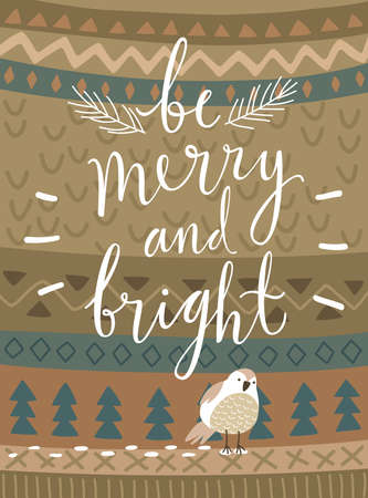 christmas celebration: Christmas card Be marry and bright, hand drawn style.