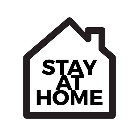 Home icon with message Stay at home. Coronavirus COVID-19 virus quarantine campaign