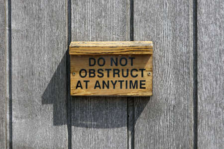 obstruct: Do not obstruct