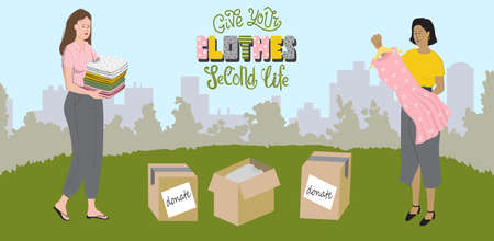 Nice women pack old clothes into donating boxes. Give your clothes a second life. Colored vector stock illustration in flat style with lettering. Pop under banner. Ilustração