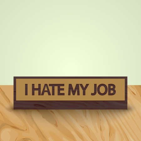 hate: Plate on the table - I hate my job