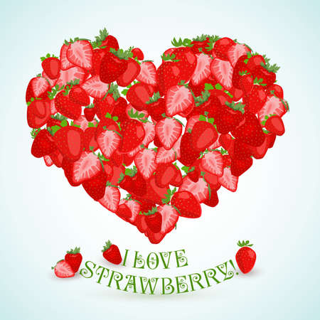 side dish: Heart made of strawberry with the text below