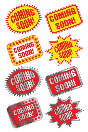 """Coming Soon is an illustration of eight """"Coming Soon"""" labels or stickers  Four are in red and yellow and four are red and silver"""