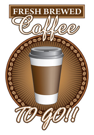 coffee to go: Coffee Fresh Brewed To Go is an illustration of a coffee to go fresh brewed design with a to go cup
