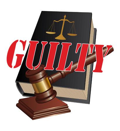 balanza justicia: Culpable es una ilustraci�n de un dise�o que representa un veredicto de culpabilidad como el resultado de un procedimiento judicial en un tribunal de justicia Vectores