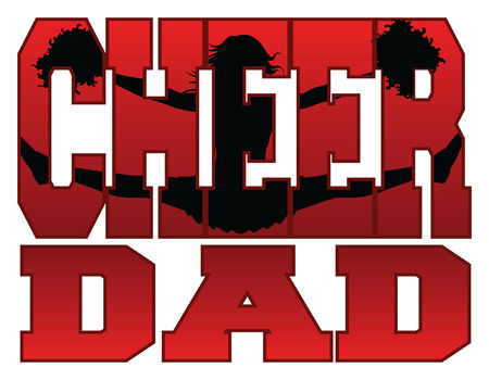 Cheer Dad is an illustration of a cheer design for cheerleaders dads. Includes a jumping cheerleader embedded in the word cheer. Illustration