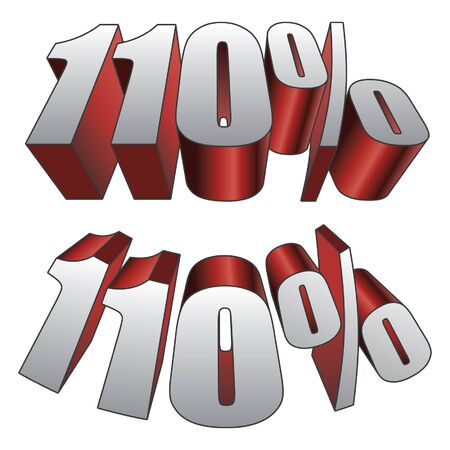 effort: 110 Percent is an illustration of two versions of 110 percent. Represents the expression giving more than 100 percent effort. Illustration