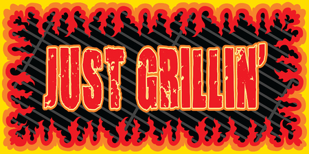 Just Grillin is an illustration of a cookout or barbecue design with a grill top, wide frame shape made of flames or fire and Just Grillin Text.