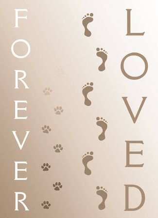 burial: Dog Memorial - Forever Loved is an illustration of a memorial design honoring the loss of a dog. Includes human and dog footprints. Illustration